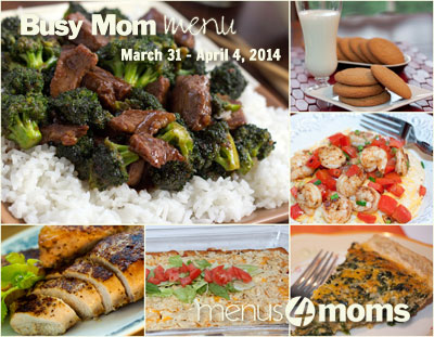 Busy Mom Menu for March 31 - April 4