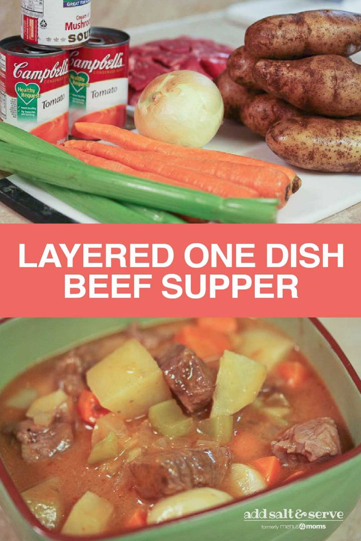 composite image: top is ingredients of Layered One Dish Beef Supper, bottom image is Green bowl with cooked soup with text Layered One Dish Beef Supper, Add Salt & Serve logo