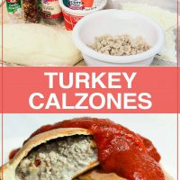 Top image is of ingredients for calzones, bottom image is baked calzones with ground turkey and cheese filling and topped with marinara, text is Turkey Calzones - Add Salt & Serve logo