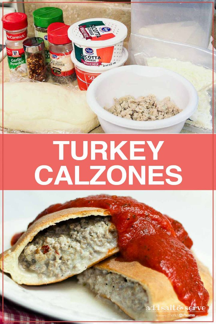 Top image is of ingredients for calzones, bottom image is baked calzones with ground turkey and cheese filling and topped with marinara, text is Turkey Calzones