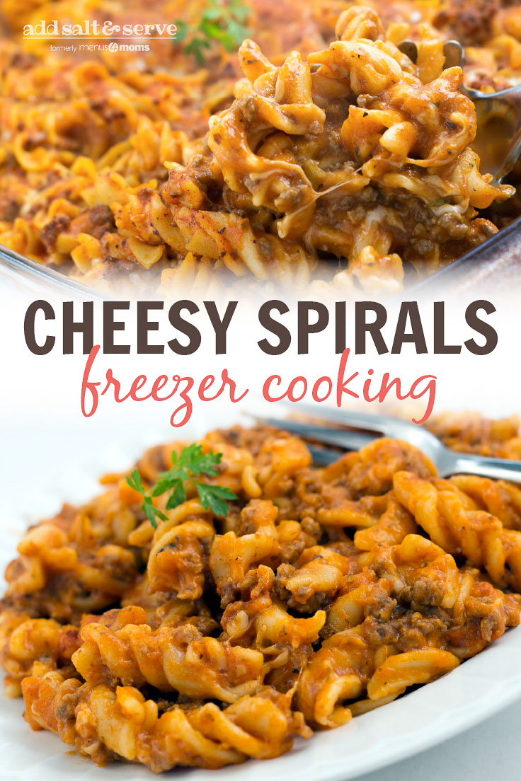 Two images of spiral pasta with ground beef in a tomato cheese sauce with text Cheesy Spirals Freezer Cooking with Add Salt & Serve logo