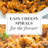 Two images of spiral pasta with ground beef in a tomato cheese sauce with text Easy Cheesy Spirals for the Freezer with Add Salt & Serve logo
