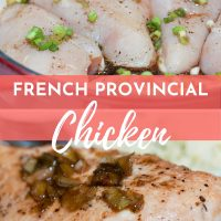 chicken in skillet before cooking and finished dish with text French Provincial Chicken - Add Salt & Serve