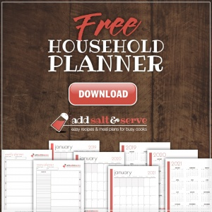 screenshots of planner pages and text Free Household Planner download from Add Salt & Serve