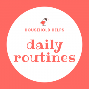 Household helps: Daily routines