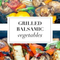 Two photos of balsamic grilled vegetables with text Grilled Balsamic Vegetables - Add Salt & Serve logo