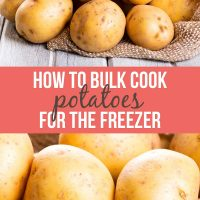 Images of raw potatoes with text How to bulk cook potatoes for the freezer