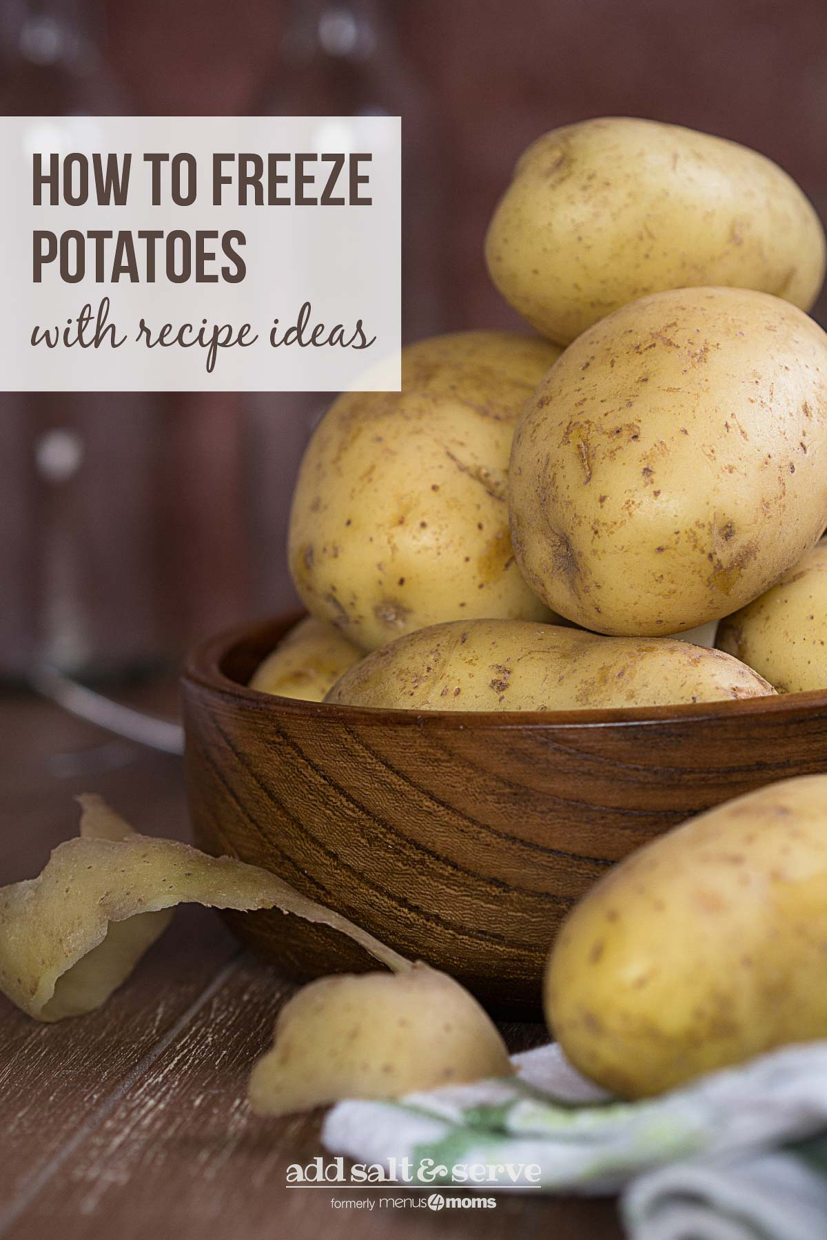 raw potatoes with text How to freeze potatoes with recipe ideas
