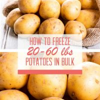 Images of raw potatoes with text How tofreeze 20-60 pounds potatoes in bulk