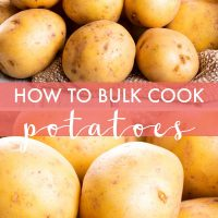 Images of raw potatoes with text How to bulk cook potatoes