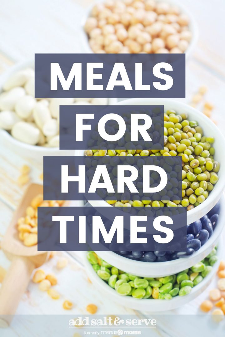 Meals For Hard Times