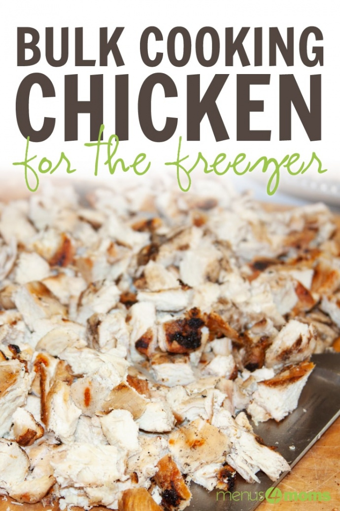 Chopped grilled chicken with text Bulk cooking chicken for the freezer Menus4Moms