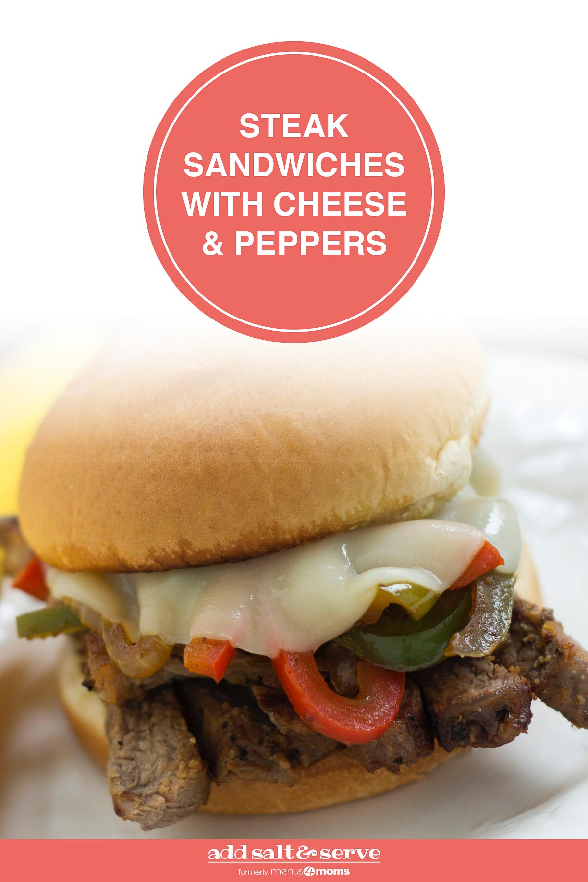 Close up photo of Steak Sandwich with Cheese and Peppers on a white plate; text Steak Sandwiches with Cheese & Peppers - Add Salt & Serve logo