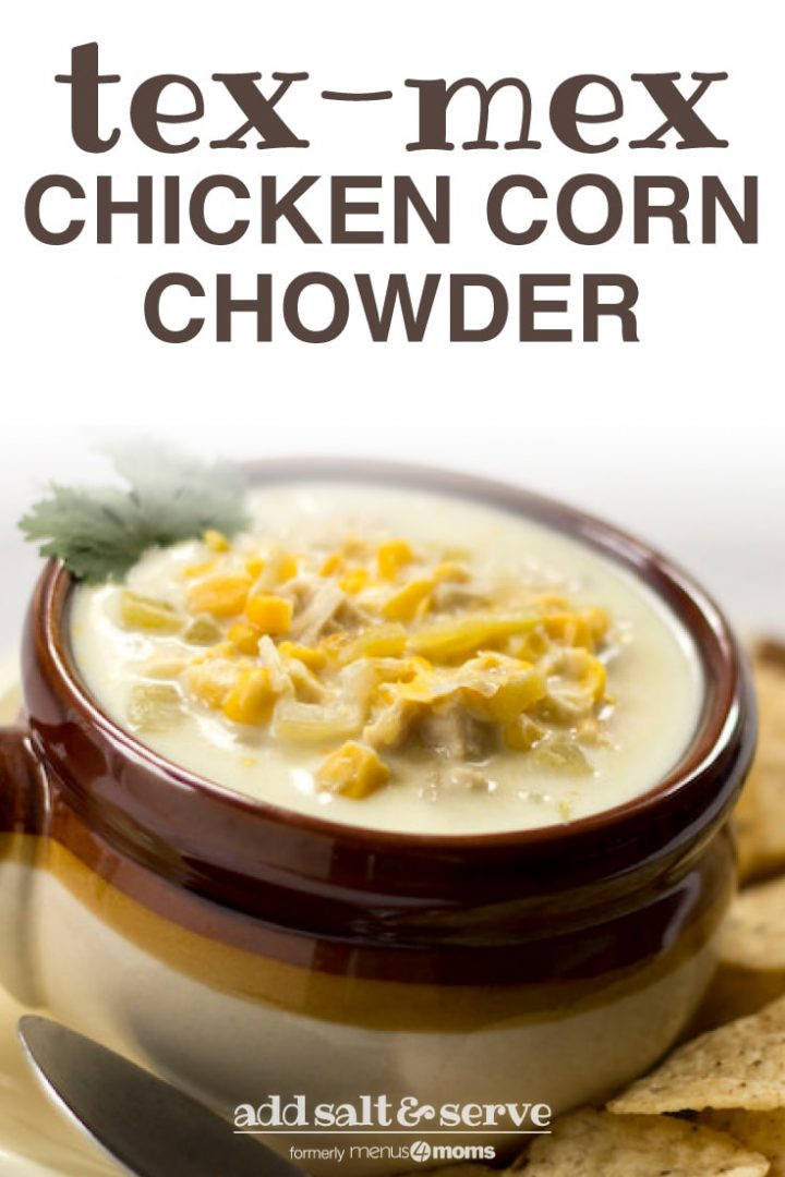 Brown crock with chicken corn chowder garnished with cilantro and surrounded by tortilla chips and text tex-mex chicken corn chowder
