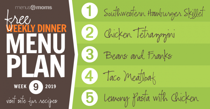 Free Weekly Dinner Menu Week 9: February 25 - March 1, 2019