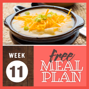 Week 11 free meal plan; image of potato soup in a soup crock topped with shredded cheddar cheese and chopped green onion