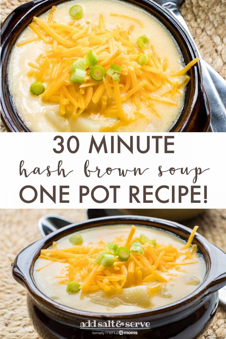 30 Minute Hash Brown Potato Soup