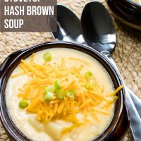 Overhead shot of two bowls of Hash Brown Potato Soup topped with shredded cheddar cheese and garnished with diced green onions. Text is 30 Minute Stovetop Hash Brown Soup - Add Salt & Serve logo