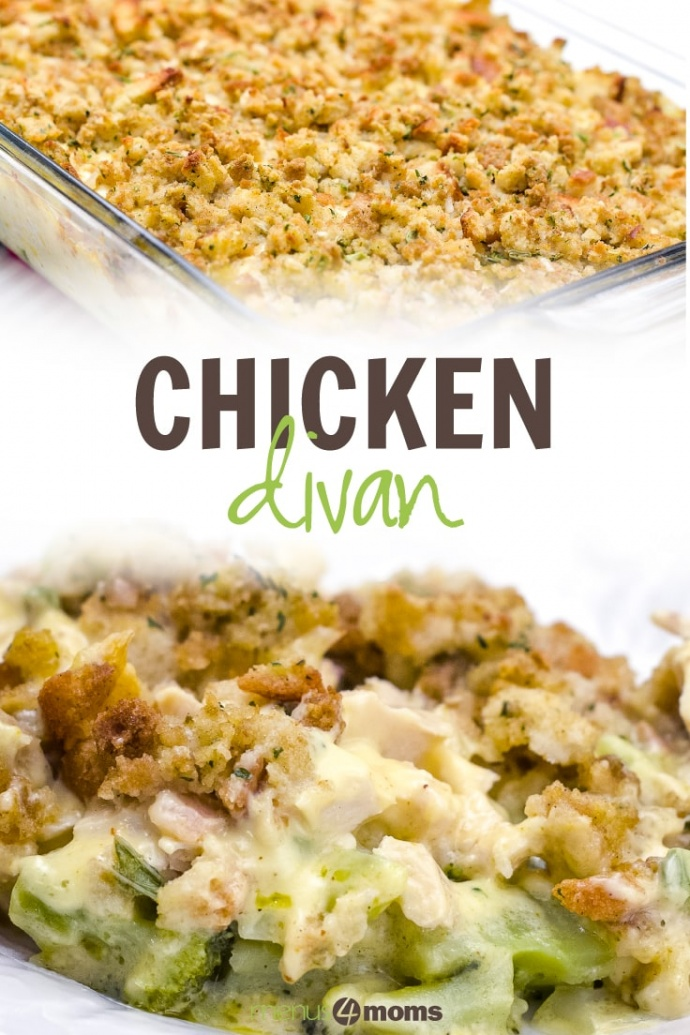 Chicken and broccoli with sauce and bread topping with text Chicken Divan Menus4Moms