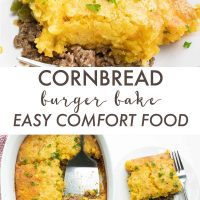 two images of a ground beef casserole with cornbread topping and text Cornbread Burger Bake easy comfort food Add Salt & Serve