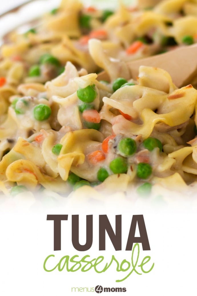 Cooked noodles with peas and carrots with text Tuna Casserole Menus4Moms