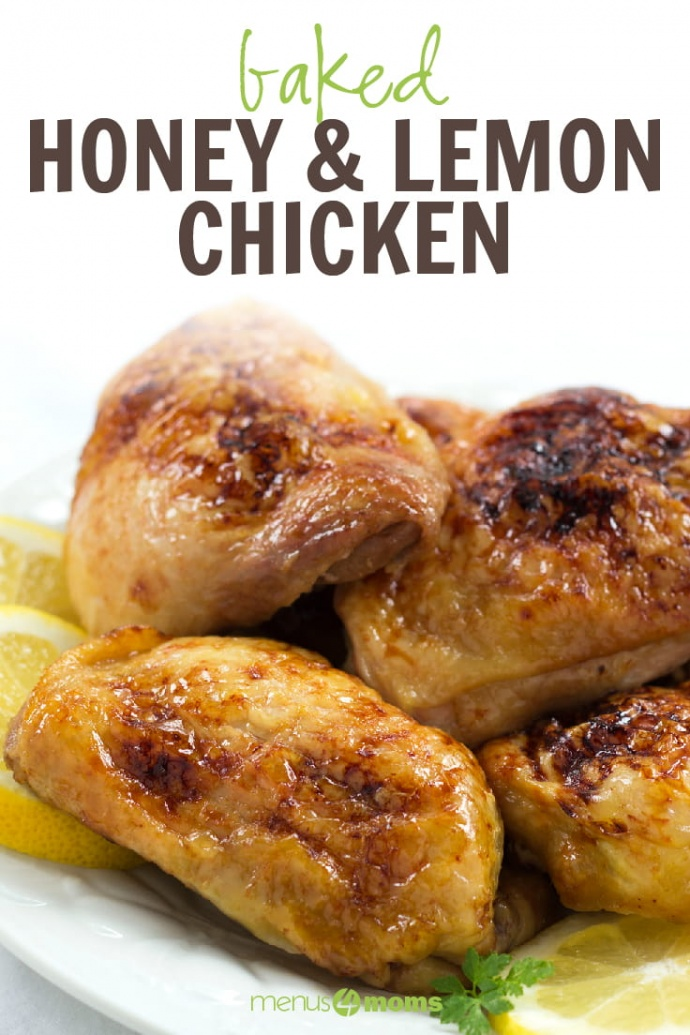 Four pieces of baked chicken on a white plate with 3 lemon slices; text Baked Honey & Lemon Chicken Menus4Moms