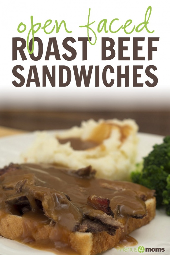 Photo of a slice of white bread with sliced roast beef and gravy, with mashed potatoes and gravy and cooked brocoli florets on a white plate; text Hot Roast Beef Sandwiches Menus4Moms