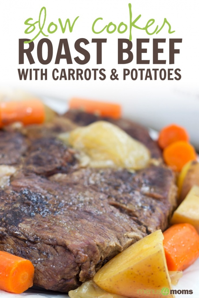 Roast beef with chopped carrots and potatoes on a white plate; text Roast Beef with Potatoes and Carrots Menus4Moms