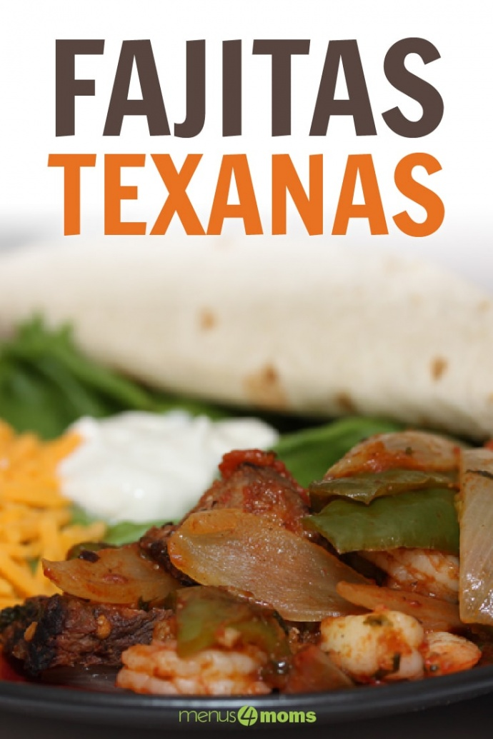Black plate with cooked shrimp, and sliced onions, green bell peppers, and steak, with sliced cheddar cheese, sour cream, guacamole, and a rolled tortilla; text Fajitas Texanas Menus4Moms
