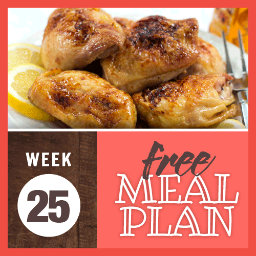 Free Meal Plan Week 25; image of roasted chicken thighs garnished with lemon