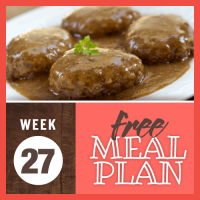 Free Meal Plan Week 27 2019; image of salisbury steak covered in gravy