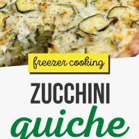 Zucchini quiche with a slice cut out. Text is Freezer Cooking Zucchini Quiche with Crust - Add Salt & Serve logo