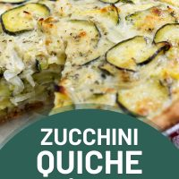 Zucchini quiche with a slice cut out. Text is Zucchini Quiche with Crust - Add Salt & Serve logo