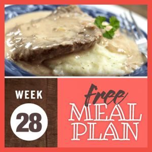 Free Meal Plan Week 28 2019; image of cubed steak over mashed potatoes smothered in gravy