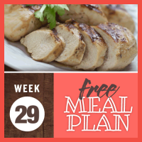 Free Meal Plan Week 29 2019; image of sliced roast chicken breast garnished with parsley