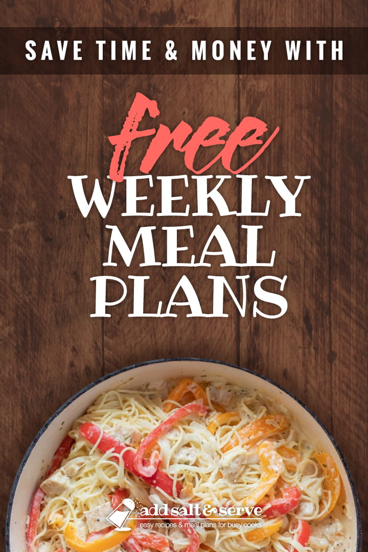 Overhead view of skillet with spaghetti noodles, chopped white meat chicken, and red and yellow bell pepper slices in a white cheesy sauce with text Save Time & Money with Free Weekly Meal Plans