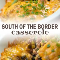 Top photo is South of the Border Casserole in a white bowl with a serving spoon. Bottom photo is A white bowl with a mixture of corn, black beans, black olives, ground turkey, cheese, and sliced green onions. Text South of the border casserole add salt & serve formerly menus4moms
