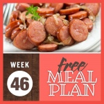Image of sautéed sliced kielbasa and onions plated with a fork and garnished with parsley with text Week 46 free meal plan
