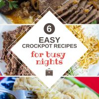 Composite image with photos of chicken & dumplings, london broil, roast beef and gravy, and albondigas (meatball) soup and text 6 easy and delicious crockpot recipes for busy nights