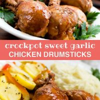 Top photo is chicken drumsticks on a white plate, garnished with parsley. Bottom photo is two chicken drumsticks on a white plate with sliced yellow squash, onions, and bell peppers, with mashed potatoes. Text Crockpot Sweet Garlic Chicken Drumsticks Add Salt & Serve formerly menus4moms