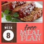 Image of sliced glazed meatloaf with text Free Meal Plan Week 8 2020