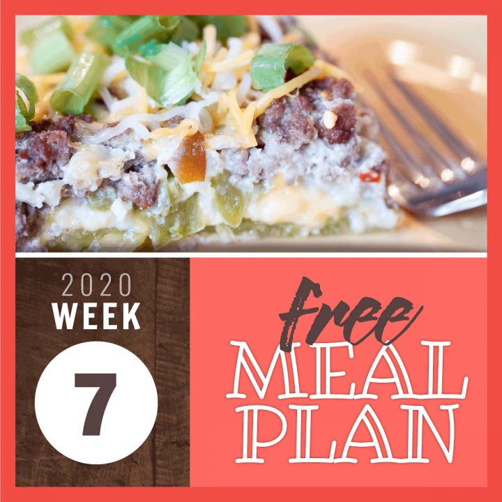 Side view of a casserole serving with ground beef, chili relleno, and cheese with text Free Meal Plan Week 7 2020