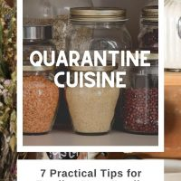 Image of dry goods in a pantry with text Quarantine Cuisine - 7 practical tips for feeding your family Add Salt & Serve