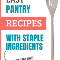 Image of a wooden spoon with text Easy Pantry recipes with Staple Ingredients - use what you have - Add Salt & Serve