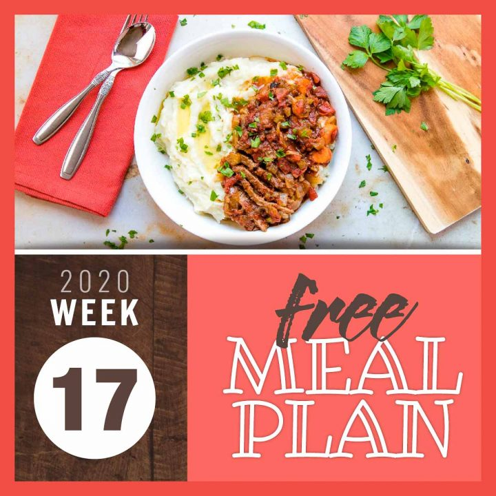 Image of swiss steak and mashed potatoes in a white bowl with a spoon, fork, and napkin with text free meal plan 2020 week 17