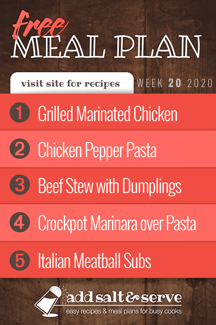 Free Meal Plan for Week 20 2020: Grilled Chicken with Garlic Soy Marinade, Chicken Pepper Pasta, Beef Stew with Dumplings, Crockpot Marinara over Pasta, Meatball Subs