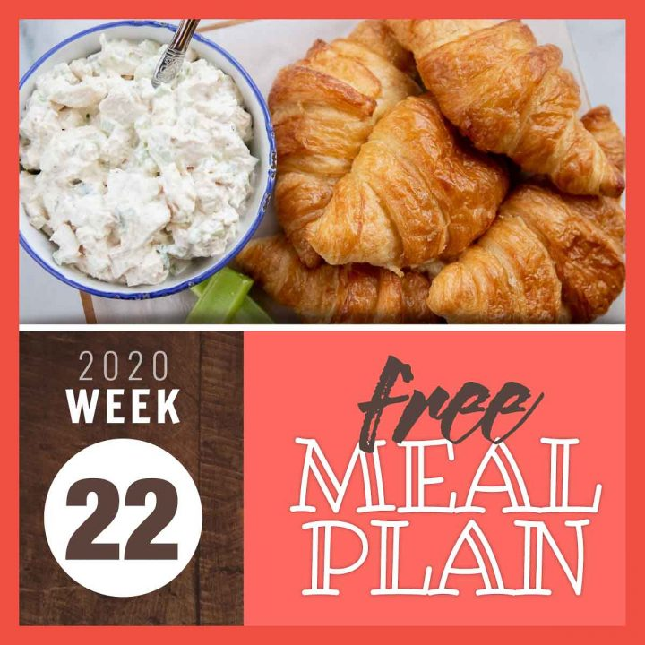 Overhead view of chicken salad in a bowl next to a plate of croissants with text Free Meal Plan Week 22 2020