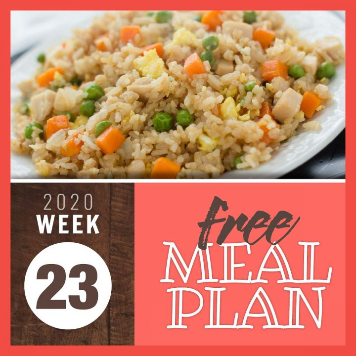 Image of chicken fried rice on a plate wiht text 2020 Week 23 free meal plan