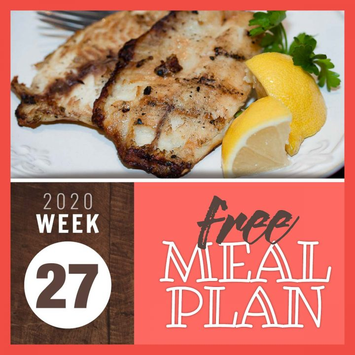 Image of grilled white fish with a glaze and text free meal plan week 27 2020