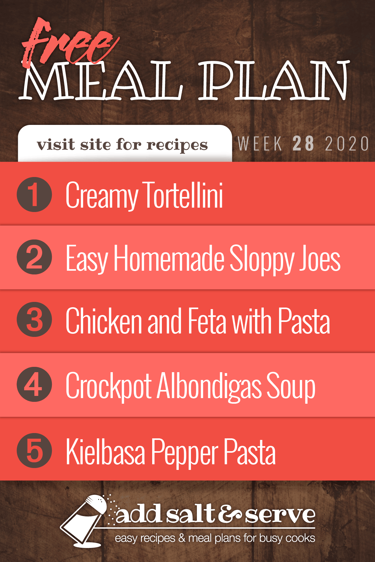 Free Meal Plan for Week 28 2020: Creamy Tortellini, Easy Homemade Sloppy Joes, Chicken and Feta with Bow Tie Pasta, Crockpot Albondigas Soup, Kielbasa Pepper Pasta
